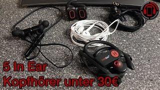 5 In Ear Kopfhörer unter 30€ im Test [Deutsch/German]