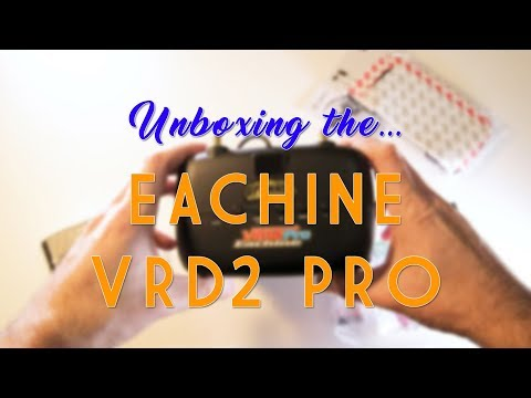 Unboxing the Eachine VRD2 Pro from Banggood
