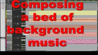 Composing a Bed of Background Music