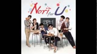 2PM - Nori For You