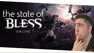 The State Of Bless Online...