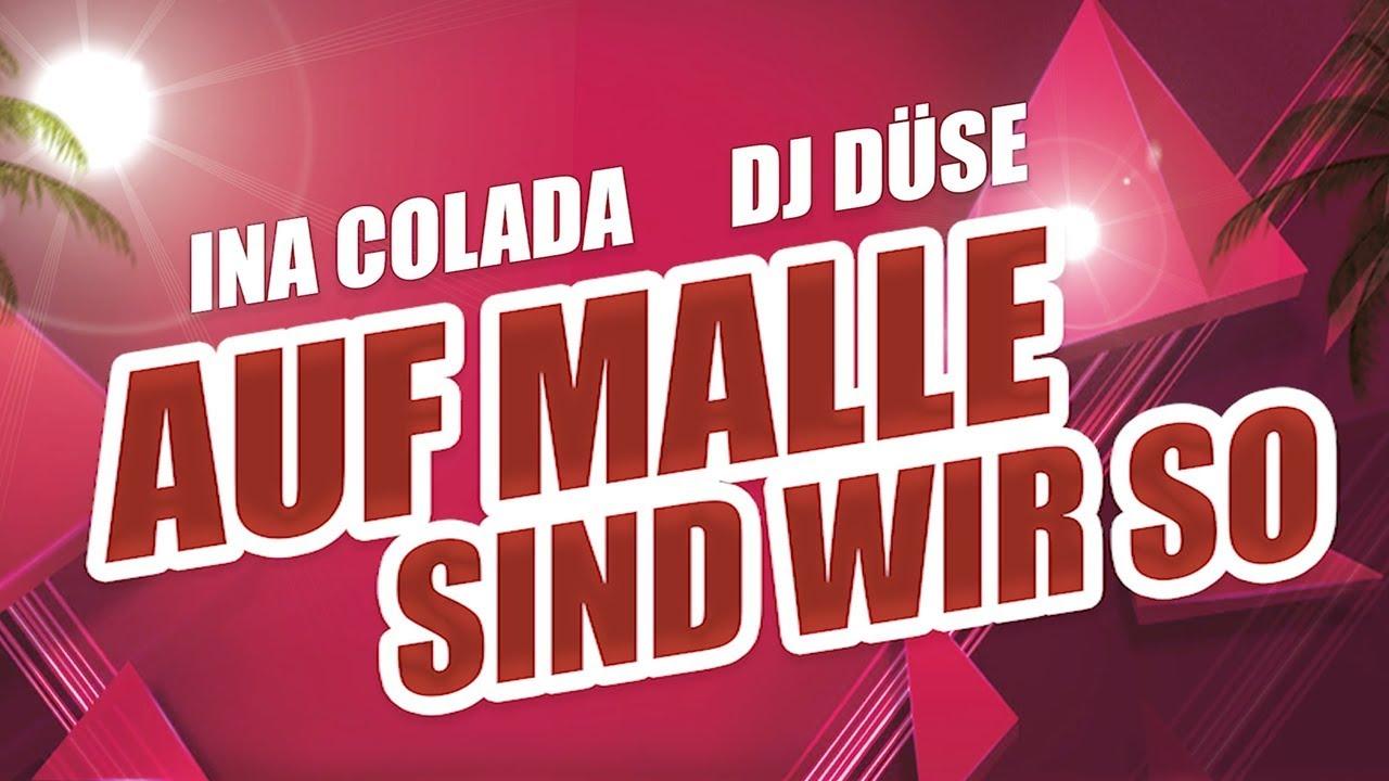 Ina Colada & DJ Düse – Auf Malle sind wir so