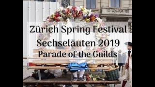 Zürich Spring Festival - Sechseläuten Zunft Parade 2019