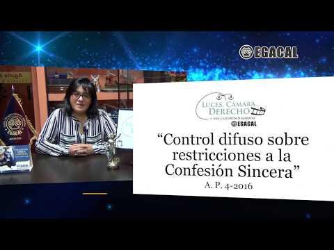 Programa 52 - Control difuso sobre restricciones a la confesión sincera - Luces Cámara Derecho - EGACAL