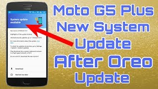 moto g5 plus android oreo update date - मुफ्त