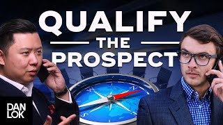 Only Go To A Meeting After You Have Properly Qualified The Prospect - Dan Lok