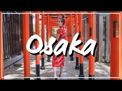 25 Things to do in Osaka | Japan Travel Guide 🇯🇵