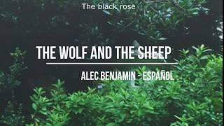 The Wolf And The Sheep // Alec Benjamin - Traducida al español