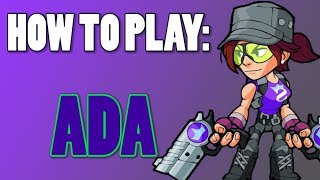 How To Play: ADA (Brawlhalla)