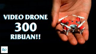 VIDEO DRONE TERKECIL DI DUNIA !! MURAH !! Cheerson CX-10 C unboxing & review INDONESIA
