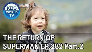The Return Of Superman | 슈퍼맨이 돌아왔다   Ep.282 : A Fairytale In Our Daily Life Pt.2[ENGIND2019.06.23]