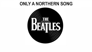 The Beatles Songs Reviewed: Only A Northern Song