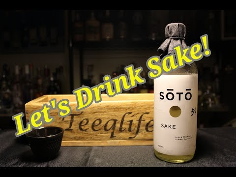 Soto Sake – The Finest Sake In The World?