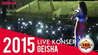 GEISHA   LUMPUHKANLAH INGATANKU(LIVE KONSER SEMARANG 9 MEI 2015)