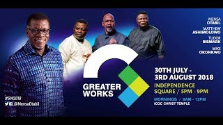 Greater Works 2018 - Live Streaming #GW2018