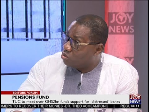 Pensions Fund – Editor's Forum on JoyNews