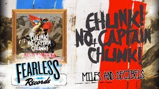 Chunk! No, Captain Chunk! - Miles And Decibels (Track 11)