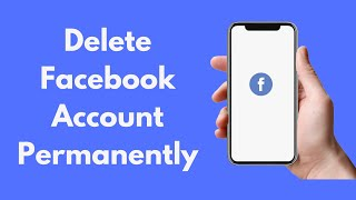 How to Delete Facebook Account Permanently (2021) | Delete Facebook Account