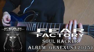 Fear Factory - Soul Hacker (Guitar Cover + TAB by Godspeedy)