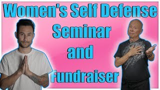 VLOG #9... WOMEN'S SELF DEFENSE SEMINAR AND FUNDRAISER.