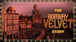 The Bombay Velvet Story - Anurag Kashyap