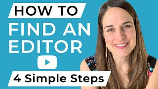 How to Find an Editor: Four Simple Steps