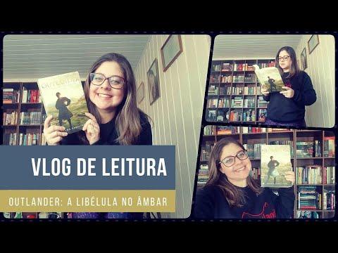 VLOG Lendo Outlander a Libélula no Âmbar | Entre Histórias