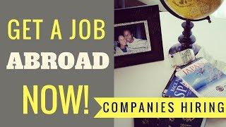 Working Abroad - Top Five Companies Always Hiring