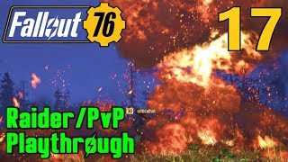 [17] Extreme Bounty Hunting and The Fire Breathers!!! (Fallout 76 Raider PvP Gameplay)