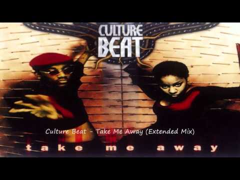 Culture Beat - Take Me Away (Extended Mix)
