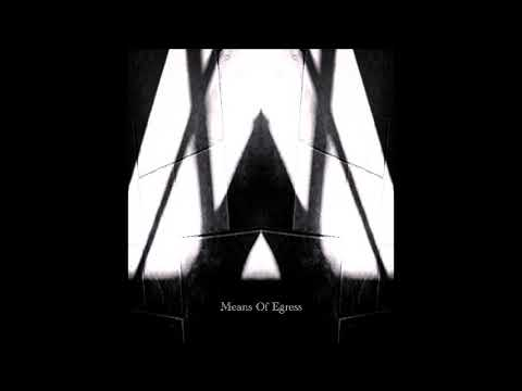 Incipient (Intro to Separation) by Means of Egress (Jaded Thoughts)