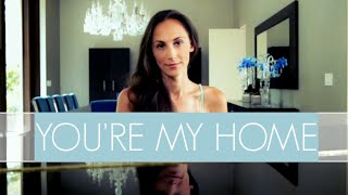 You're My Home - ORIGINAL - by Julia Price