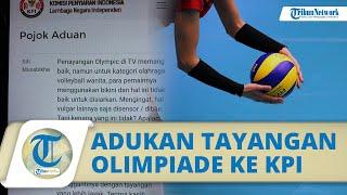 Viral Ibu-ibu Adukan Tayangan Olimpiade di Indosiar ke KPI, Soalkan Pakaian Pemain Voli Wanita