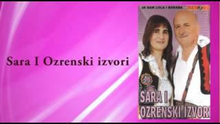 Sara i Ozrenski izvori - Zali mi se moja kona - (Audio 2004)