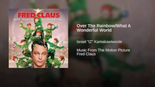 Over The Rainbow/What A Wonderful World