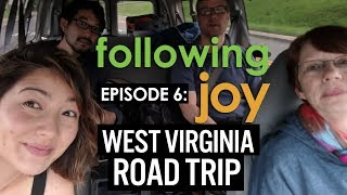 Dancing Joy Vlog: Following Joy - Ep 6: West Virginia Road Trip