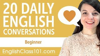 20 Daily English Conversations - English Practice for Beginners