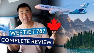 The Complete WestJet 787 Dreamliner Review