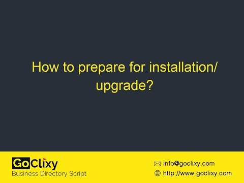 How to prepare for Installation/Upgrade?