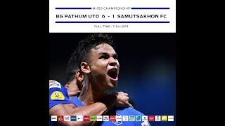 BGTV : BG GOAL T2 2019 BGPU VS THAI UNION SAMUTSAKHON FC (HIGHLIGHT)