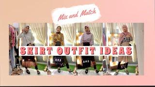 MIX AND MATCH SKIRT | SKIRT OUTFIT IDEAS | HIJAB SKIRT IDEAS | Fahrida Hilda