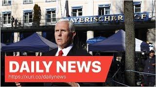 Daily News - Pence Rebukes Europe Over Iran, Venezuela, Russia Links