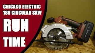 Chicago Electric 18 Volt Circular Saw Runtime
