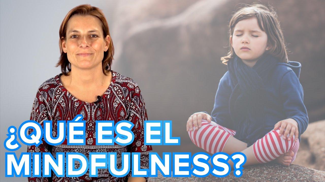 Qué es el Mindfulness y cómo utilizarlo en familia