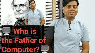 Who is the father of Computer? #APSKNOWLEDGE