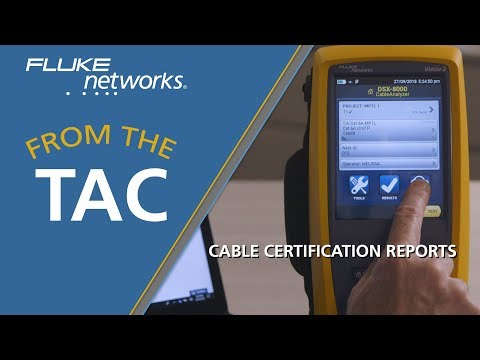 The Fastest Way to Generate Cable Certification Reports by Fluke ...