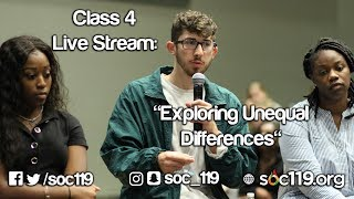 Soc 119 Live Stream - Class #4: Exploring Unequal Differences