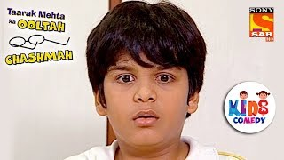 "Click here to Subscribe to SAB TV Channel : https://www.youtube.com/user/sabtv?sub_confirmation=1  Click to watch all the clips of Tapu Sena from Taarak Mehta Ka Oolta Chashmah: https://www.youtube.com/playlist?list=PL6Rtnh6YJK7Z4igDkRboaZFl9zKFFzClO  We bring to you all the special videos of Taarak Mehta Ka Oolta Chashmah. Sit back, watch and enjoy all the special clips of Tapu Sena, specially picked out for you!   About Taarak Mehta Ka Ooltah Chashmah: -------------------------------------------------------------------- The show is inspired from the famous humorous column 'Duniya Ne Undha Chasma' written by the eminent Gujarati writer Mr. Tarak Mehta. This story evolves around happenings in ""Gokuldham Co-operative Society"" and covers topical issues which are socially relevant.The show predominantly - Promoolves around 'Jethalaal' (Dilip Joshi) who is an uneducated Gujarati businessman. Your 'Taarak Mehta' (Sailesh Lodha), is his neighbour. 'Jethalaal' finds a friend and philosopher in 'Taarak Mehta' and often goes to him for advice whenever he is in trouble. Jethalaal's family includes his simpleton wife 'Daya Ben' (Disha Wakani) and a mischievous son 'Tapu' (Bhavya Gandhi). Tapu is a menace and a constant source of trouble to all the members of Gokuldham. They have often warned 'Jethalaal' to reform 'Tapu' or else be prepared to leave the premises. Lost hopes of being heard by his son pushes Jethalaal' to call his father 'Champaklal' (Amit Bhatt) from the village. This was his great idea of leashing some control over the mischievous Tapu. The opposite happens and the grandfather joins hands with the grandson to make life a roller coaster troublesome ride for Jethalaal.  More Useful Links : ------------------------------  * Visit us at : http://www.sonyliv.com  * Like us on Facebook : http://www.facebook.com/SonyLIV  * Follow us on Twitter : http://www.twitter.com/SonyLIV Also get Sony LIV app on your mobile  * Google Play - https://play.google.com/store/apps/details?id=com.msmpl.livsportsphone  * ITunes - https://itunes.apple.com/us/app/liv-sports/id879341352?ls=1&mt=8"