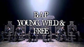 B.A.P - YOUNG, WILD & FREE MV names/members