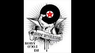 House Revolution_Roby Loco DJ